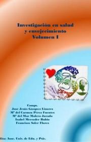 Investigación en Salud y Envejecimiento Volumen I