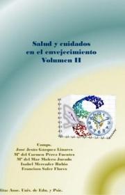 Salud y cuidados en el envejecimiento. Volumen II