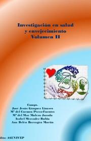 Investigacion en salud y envejecimiento. Volumen II