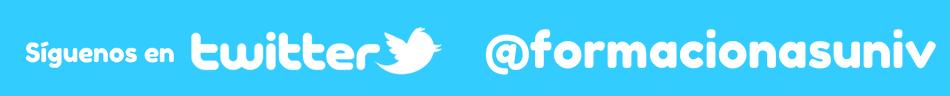 Síguenos en Twitter: @formacionasuniv