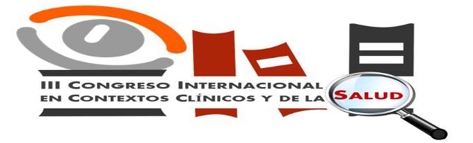 III Congreso Internacional en Contextos Clínicos y de la Salud