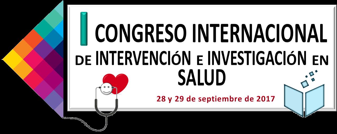 I Congreso Internacional de Intervención e Investigación en Salud